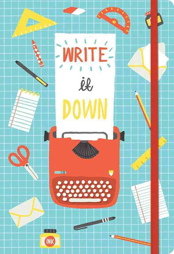 Write It Down Essential Everyday Journal By Taylor, Ruby (ILT)